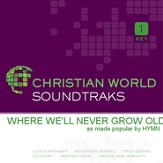 Where We'Ll Never Grow Old [Music Download]