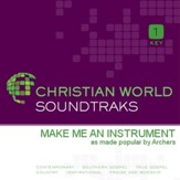 Make Me An Instrument [Music Download]