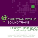 He Giveth More Grace [Music Download]
