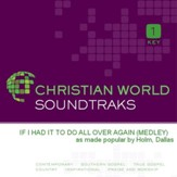 If I Had It To Do All Over Again (Medley) [Music Download]