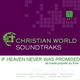 If Heaven Never Was Promised [Music Download]