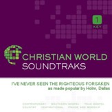 I'Ve Never Seen The Righteous Forsaken [Music Download]
