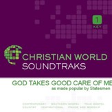 God Takes Good Care Of Me [Music Download]