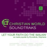 Let Your Faith Do The Walkin [Music Download]