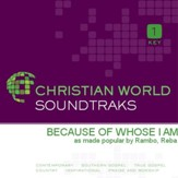 Because Of Whose I Am [Music Download]