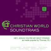 Hey, Jesus You're My Best Friend [Music Download]