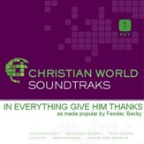 In Everything Give Him Thanks [Music Download]