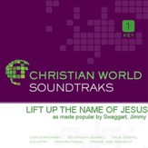 Lift Up The Name Of Jesus [Music Download]