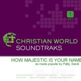 How Majestic Is Your Name [Music Download]