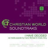 I Have Decided [Music Download]