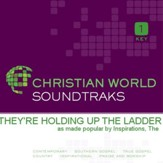 They're Holding Up the Ladder [Music Download]