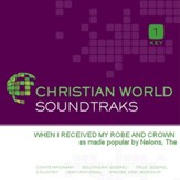 When I Received My Robe And Crown [Music Download]