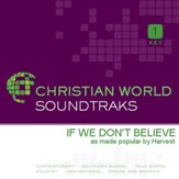 If We Don'T Believe [Music Download]
