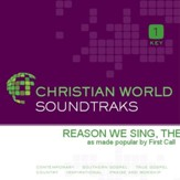 Reason We Sing, The [Music Download]