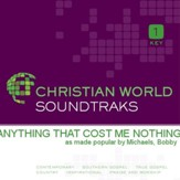 Anything That Cost Me Nothing [Music Download]