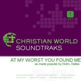 At My Worst You Found Me [Music Download]