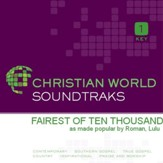 Fairest Of Ten Thousand [Music Download]