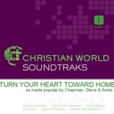 Turn Your Heart Toward Home [Music Download]