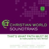 That's What Faith Must Be [Music Download]