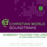 Somebody Touched The Lord [Music Download]