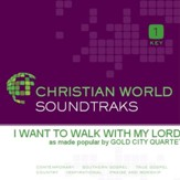 I Want To Walk With My Lord [Music Download]