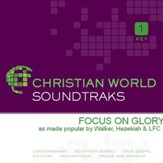 Focus On Glory [Music Download]