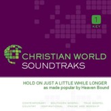 Hold On Just A Little While Longer [Music Download]