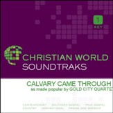 Calvary Came Through [Music Download]