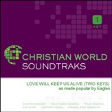 Love Will Keep Us Alive [Music Download]