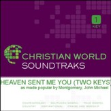 Heaven Sent Me You [Music Download]