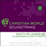 Guilty Of Loving Me [Music Download]