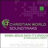 When Jesus Says It's Enough [Music Download]