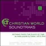 Nothing Takes The Place Of Time [Music Download]