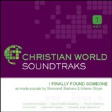I Finally Found Someone [Music Download]