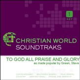 To God All Praise And Glory [Music Download]
