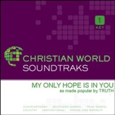 My Only Hope Is In You [Music Download]