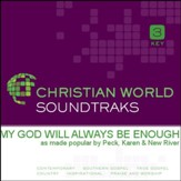 My God Will Always Be Enough - High Key without Background Vocals [Music Download]