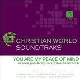 You Are My Peace Of Mind [Music Download]