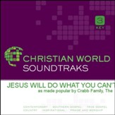 Jesus Will Do What You Can'T [Music Download]