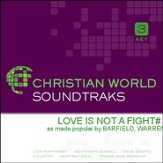Love Is Not A Fight [Music Download]