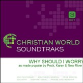 Why Should I Worry [Music Download]