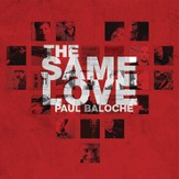 The Same Love [Music Download]