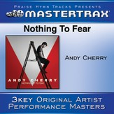 Nothing To Fear [Performance Tracks] [Music Download]