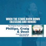 When The Stars Burn Down (Blessing and Honor) - Performance Track - EP [Music Download]