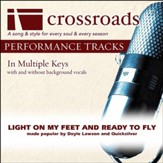 Light On My Feet And Ready To Fly (Made Popular By Doyle Lawson and Quicksilver) (Performance Track) [Music Download]