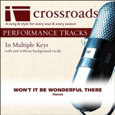 Won't It Be Wonderful There (Performance Track) [Music Download]