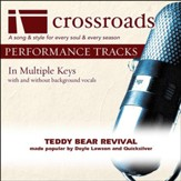 Teddy Bear Revival (Made Popular By Doyle Lawson and Quicksilver) (Performance Track) [Music Download]