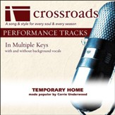 Temporary Home (Made Popular by Carrie Underwood) (Performance Track) [Music Download]