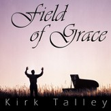 Field Of Grace (Performance Track) [Music Download]