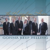 Gonna Keep Telling (Made Popular by Kingdom Heirs) (Performance Track) [Music Download]